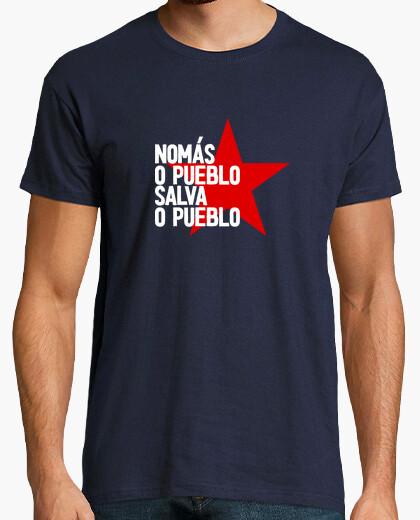 Camiseta Nomás o pueblo salva o pueblo