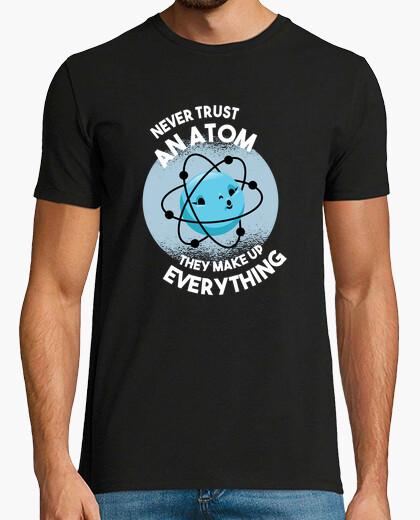 T-shirt non fidarti mai di un atomo