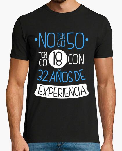 T-shirt non ho 50 anni, ho 18 anni con 32 anni di esperienza, 1970