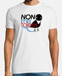 Non me tolees - Camiseta hombre Calidad Premium