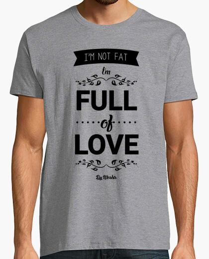 T-shirt Non sono grasso, sono pieno di amore