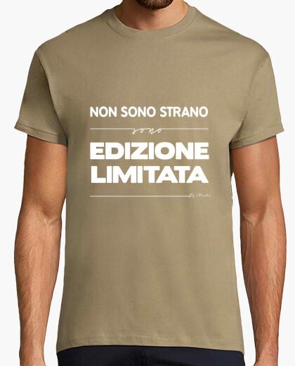 T-shirt non sono strano sono edizi one limitata