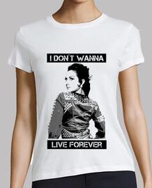 non voglio live forever