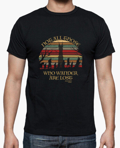 Camiseta Not all those who wander are lost