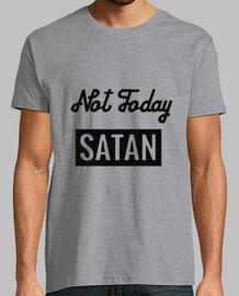 not aujourd'hui satan