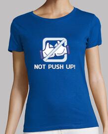 Not push up!