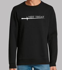 Not today - Arya Stark