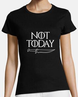 Not Today girl tshirt - GOT