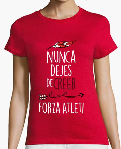 Camiseta Nunca Dejes De Creer - Forza Atleti (Mujer) Fondo Rojo