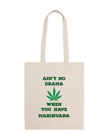Nunca hay drama si tienes marihuana calidad premium