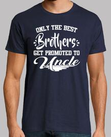 nur die besten brüder werden zu dir befördert
