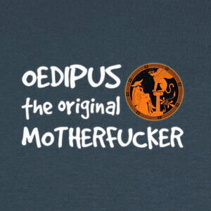 Camisetas Oedipus, the original motherfucker (fon