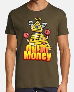 Oh! my money