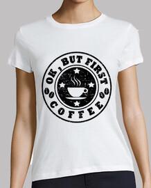 Ok aber zuerst Kaffee