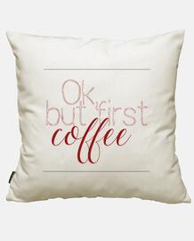 ok, mais d' abord le coffee