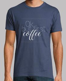ok, mais d' abord le coffee ii