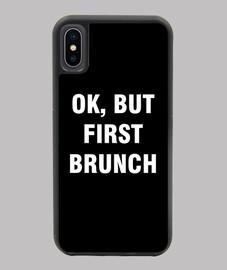 ok pero primero brunch