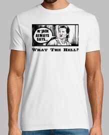 Ol'Jack Always Says... What The Hell? (Les Aventures de Jack Burton dans les griffes du Mandarin)