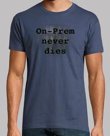 On-Prem never dies