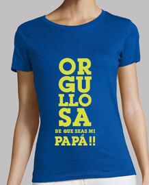 ORGULLOSA DE QUE SEAS MI PAPA