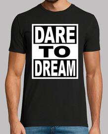 oser rêver