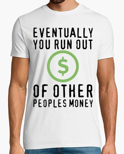 Camiseta Other people´s money