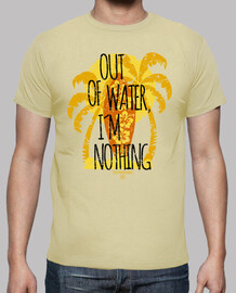 Out Of Water, I´m Nothing