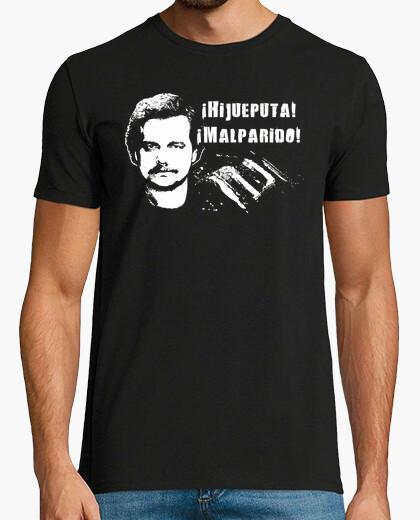 Tee-shirt Pablo Escobar - ¡Hijueputa! ¡Malparido! (Narcos)