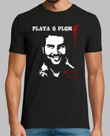 Pablo Escobar - Plata o Plomo