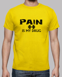 Pain is my drug