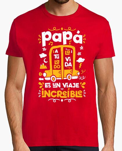 Camiseta Papá a tu lado la vida es un viaje increíble