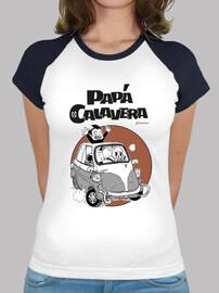 papa calavera t-shirt femme, manche courte, 2 couleurs, qualité extra