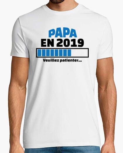 Camiseta papá en 2019 por favor espere
