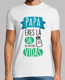 Papá, Eres La Sal de Nuestras Vidas (Fondo Claro)