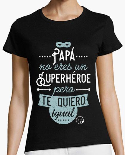 c2b50fdcf Camiseta Papá no eres un superhéroe