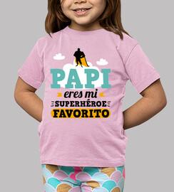 Papà sei il mio supereroe preferito