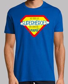 Papá Superhéroe, Hombre