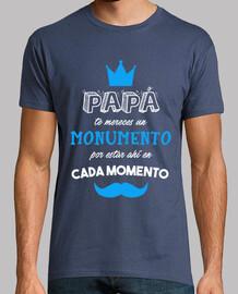 Papa te mereces un monumento