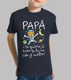 Papá te quiero hasta la luna ida y vuelta