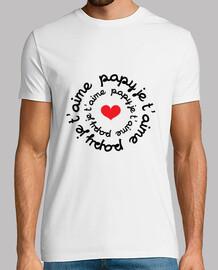 Papy je t'aime / Papi / Grand-Père