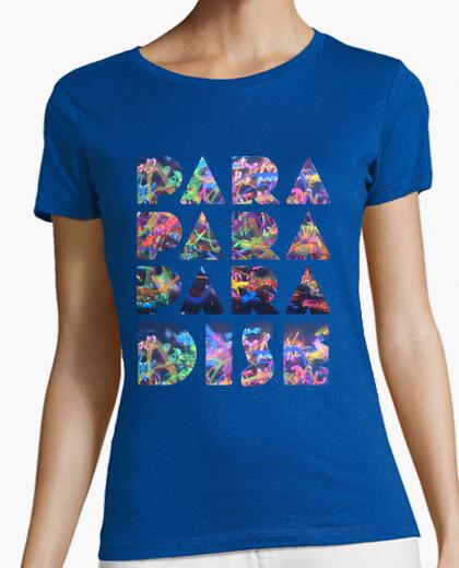 Camiseta PARA PARA PARADISE