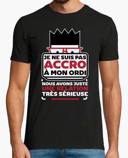 Tee-shirt Pas accro à mon ordi cadeau