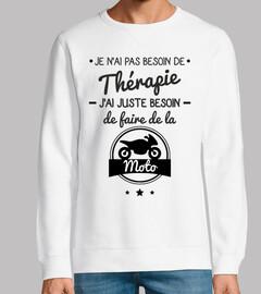 Pas besoin de thérapie,juste de la moto