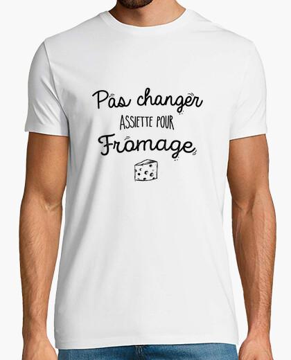 Tee-shirt pas changer assiette pour fromage