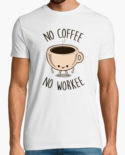Tee-shirt pas de coffee aucun workee