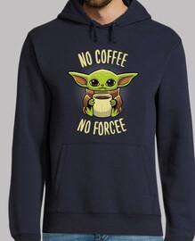 pas de coffee pas de force