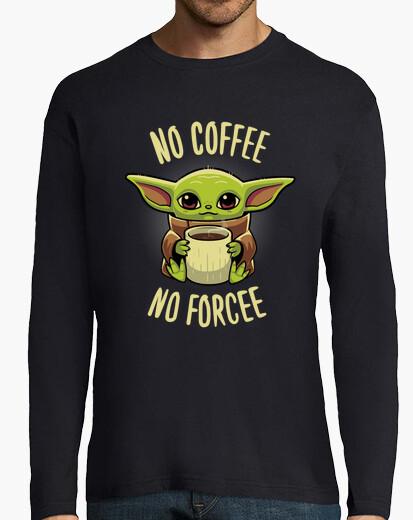 Tee-shirt pas de coffee pas de force
