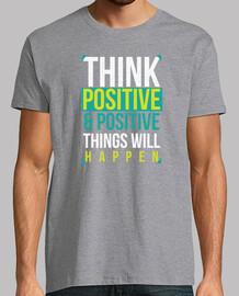 pense and des choses positives and positives vont arriver - des messages positifs