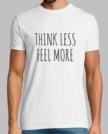 pense moins ressent plus homme
