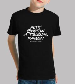 pequeña breton siempre tiene la razón - camiseta de niño